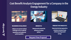 Cost benefit analysis engagement for a company in the energy industry.