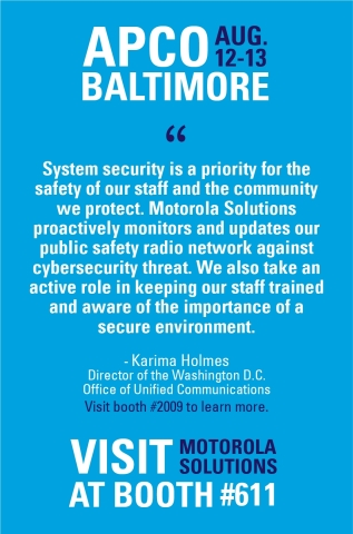 Visit Motorola Solutions at booth #611 at APCO. (Graphic: Business Wire)