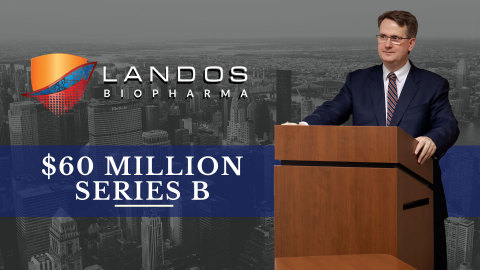 Landos completes $60 million dollar Series B financing co-led by RTW Investments and Perceptive Advisors. (Photo: Business Wire)