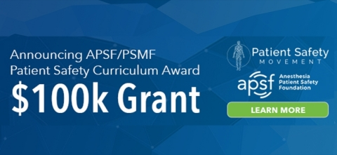 Anesthesia Patient Safety Foundation and Patient Safety Movement Foundation Offer $100,000 Patient Safety Curriculum Award (Graphic: Business Wire)