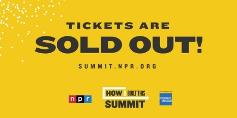 NPR's second annual How I Built This Summit is sold out. NPR's HIBT Summit (Graphic: Business Wire)