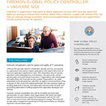 FireMon Global Policy Controller, coupled with VMware NSX, is built for enterprises that aspire to deliver application services with cloud-like speed and agility.