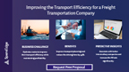 Improving the Transport Efficiency for a Freight Transportation Company.