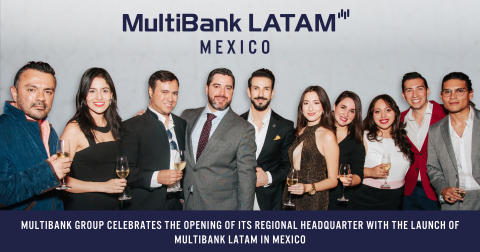 MultiBank Group Launches LATAM Headquarters in Mexico (Photo: Business Wire)