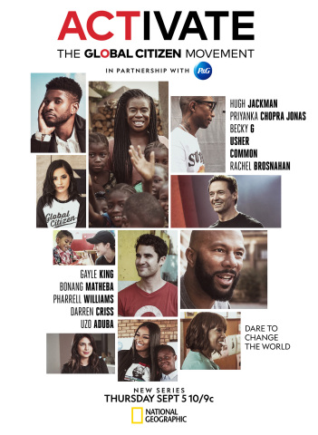 In addition to P&G brands and close partners, ACTIVATE will feature Global Citizen ambassadors and advocates including Hugh Jackman, Common, Usher, Rachel Brosnahan, Gayle King, Bonang Matheba, Darren Criss, Pharrell Williams, Uzo Aduba, Becky G and Priyanka Chopra Jonas. (Graphic: Business Wire)