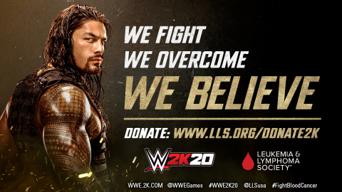 2K announced today that the Company will partner with The Leukemia & Lymphoma Society® (LLS) as part of its WWE® 2K20 global marketing campaign, to support breakthrough blood cancer research to advance lifesaving treatments and critical support for patients and their families. The partnership aligns with 2K's selection of WWE 2K20 cover Superstar and leukemia survivor Roman Reigns™, while delivering a groundbreaking new platform for awareness, education and support. WWE 2K20 is currently scheduled for worldwide release on October 22, 2019 (Photo: Business Wire)