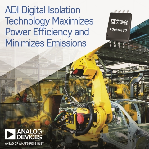 Analog Devices Launches Isolation Technology to Maximize Power Efficiency and Minimize Emissions as Factories Migrate to Industry 4.0 (Photo: Business Wire)