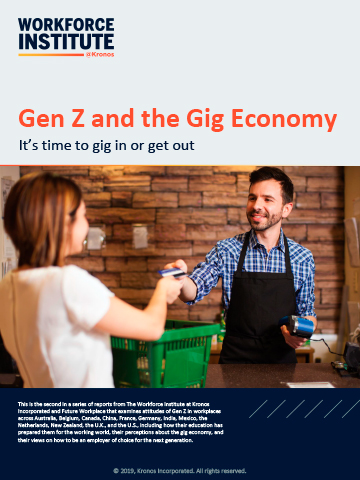 A report from The Workforce Institute at Kronos: Gen Z and the Gig Economy - It's Time to Gig In or Get Out