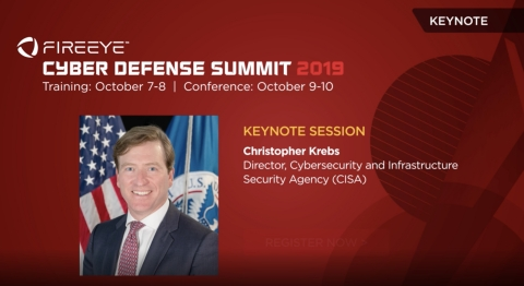 CISA Director Christopher Krebs will take the FireEye Cyber Defense Summit stage next month in Washington D.C. (Graphic: Business Wire)