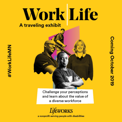 The Work|Life™ exhibit uses photographs, personal accounts, data and design to address the disproportionate rate of unemployment among people with disabilities by exposing barriers to inclusion and showing the value of a diverse workforce. (Graphic: Business Wire)
