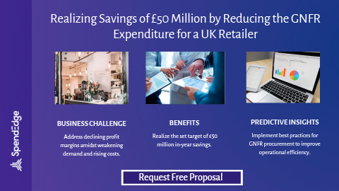 Realizing Savings of £50 Million by Reducing the GNFR Expenditure for a UK Retailer.