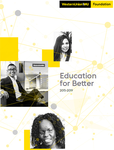 The Western Union Foundation has successful completed Education for Better, a goal set in 2015 to provide 50,000 women, youth, migrants and refugees with workforce training and education, enabling access to the global economy – impacting the lives of more than 75,000 people.