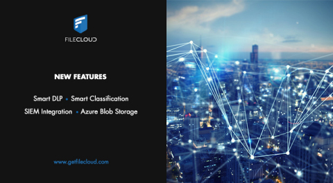 FileCloud unveils Smart DLP, new features including Smart Classification and Azure Blob Storage (Photo: Business Wire)