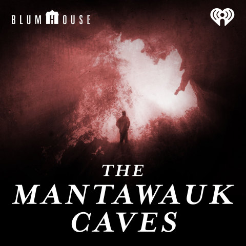 """The Mantawauk Caves"" will be the first podcast co-produced by Blumhouse and iHeartMedia which is set to launch early next year. (Photo: Business Wire)"
