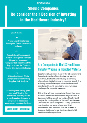 Should Companies Re-consider their Decision of Investing in the Healthcare Industry?