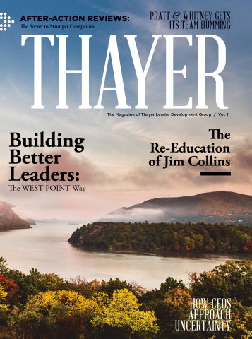 Learn. Lead. Inspire. THAYER magazine provides real tools and proven results for leaders to inspire change.