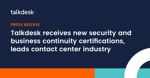 Talkdesk sets the bar as first CCaaS to achieve security certification for Business Continuity Management (Graphic: Business Wire)