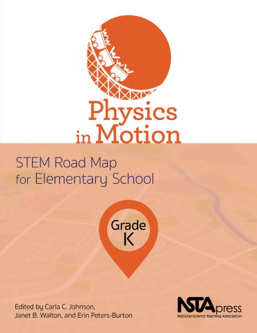 Physics in Motion, Grade K: STEM Road Map for Elementary School book cover (Graphic: Business Wire)