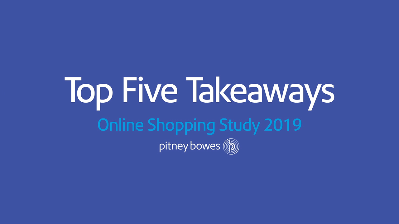 Pitney Bowes Online Shopping Study Top Five Takeaways