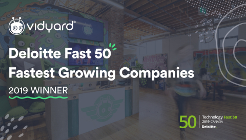 For the third year, Vidyard is recognized by Deloitte as a recipient of Canada's Technology Fast 50™ for its rapid revenue growth and entrepreneurial spirit. (Photo: Business Wire)