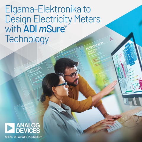 Elgama-Elektronika to Design Electricity Meters with Analog Devices' mSure® Technology for Remote Accuracy Monitoring and Enhanced Tamper Detection (Photo: Business Wire)
