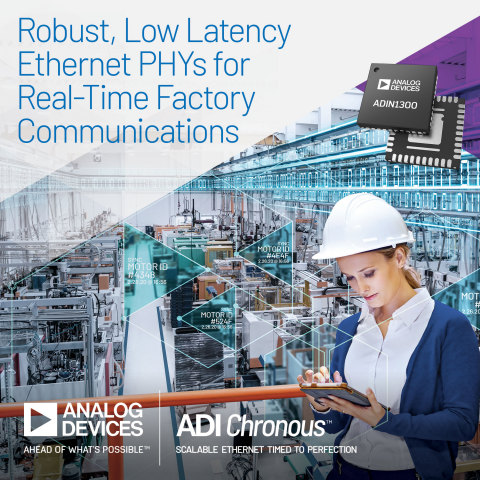 Analog Devices Unveils Robust, Low-Latency PHY Technology for New ADI Chronous™ Portfolio of Industrial Ethernet Solutions (Photo: Business Wire)
