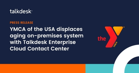 Leading nonprofit improves contact center fitness with Talkdesk and elevates support for more than 2,700 community YMCAs nationwide (Graphic: Business Wire)