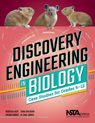 Discovery Engineering in Biology: Case Studies for Grades 6–12 book cover