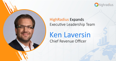 HighRadius today announced the addition of Ken Laversin as Chief Revenue Officer. (Photo: Business Wire)
