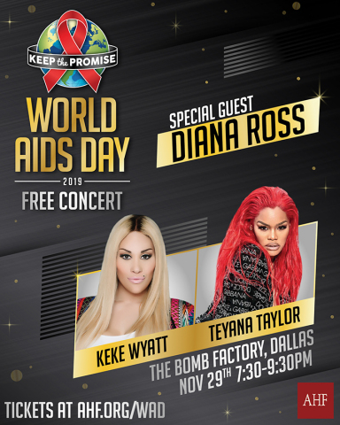 AHF's 2019 World AIDS Day concert will feature special guest Diana Ross and performances by Keke Wyatt and Teyana Taylor. (Graphic: Business Wire)