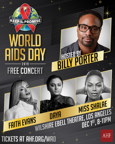 AHF's LOS ANGELES World AIDS Day free concert (Dec. 1st) will be hosted by Primetime Emmy-award winner Billy Porter ('Pose') with performances by Faith Evans, Daya and Miss Shalae. (Graphic: Business Wire)