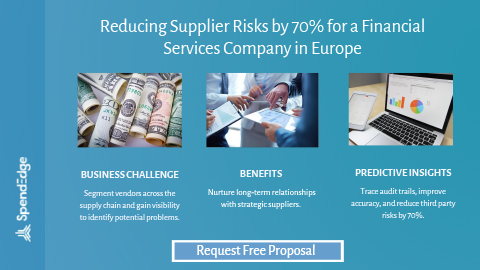 Reducing Supplier Risks by 70% for a Financial Services Company in Europe.