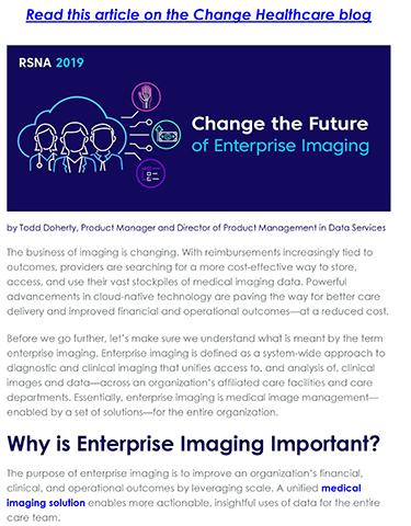 Blog Post: Change Healthcare Next-Generation Enterprise Imaging. Click the link to read the post, or visit https://www.changehealthcare.com/blog/cloud-native-enterprise-medical-imaging