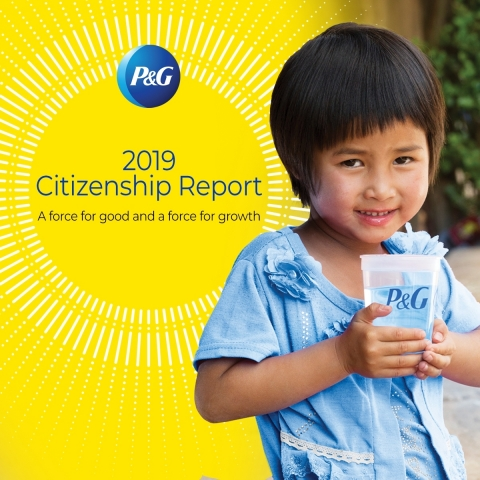 P&G released its 2019 Citizenship Report, detailing progress in its Citizenship focus areas of Community Impact, Diversity & Inclusion, Gender Equality and Environmental Sustainability built on the foundation of Ethics and Corporate Responsibility. (Photo: Business Wire)