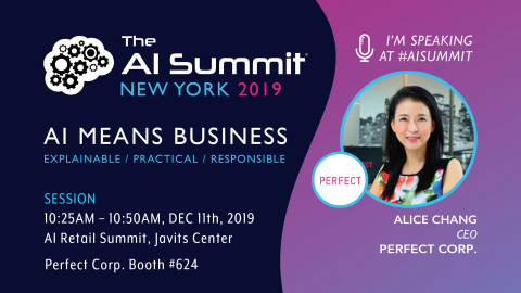 Perfect Corp. founder and CEO, Alice Chang, will showcase the personalized recommendations necessary for a successful consumer-centric strategy via YouCam Makeup's AI & AR technology. (Graphic: Business Wire)