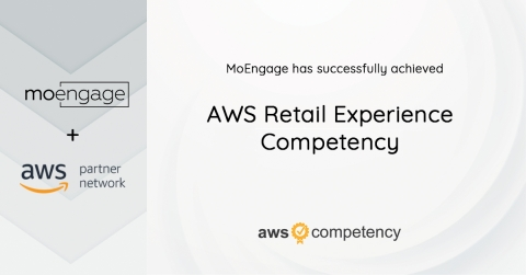 MoEngage Achieves AWS Competency Status (Photo: Business Wire)