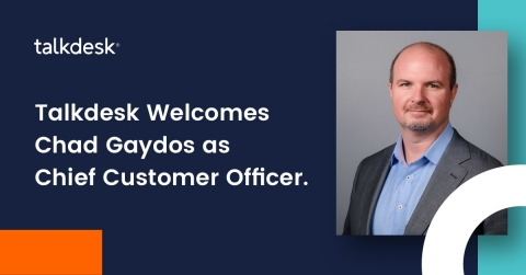 Talkdesk appoints Chad Gaydos as first chief customer officer to accelerate customer service excellence, drive next phase of growth (Graphic: Business Wire)