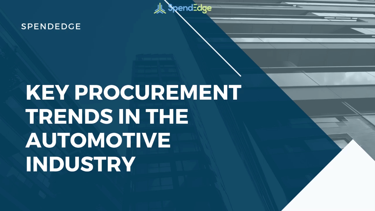 Key Procurement Trends in the Automotive Industry.