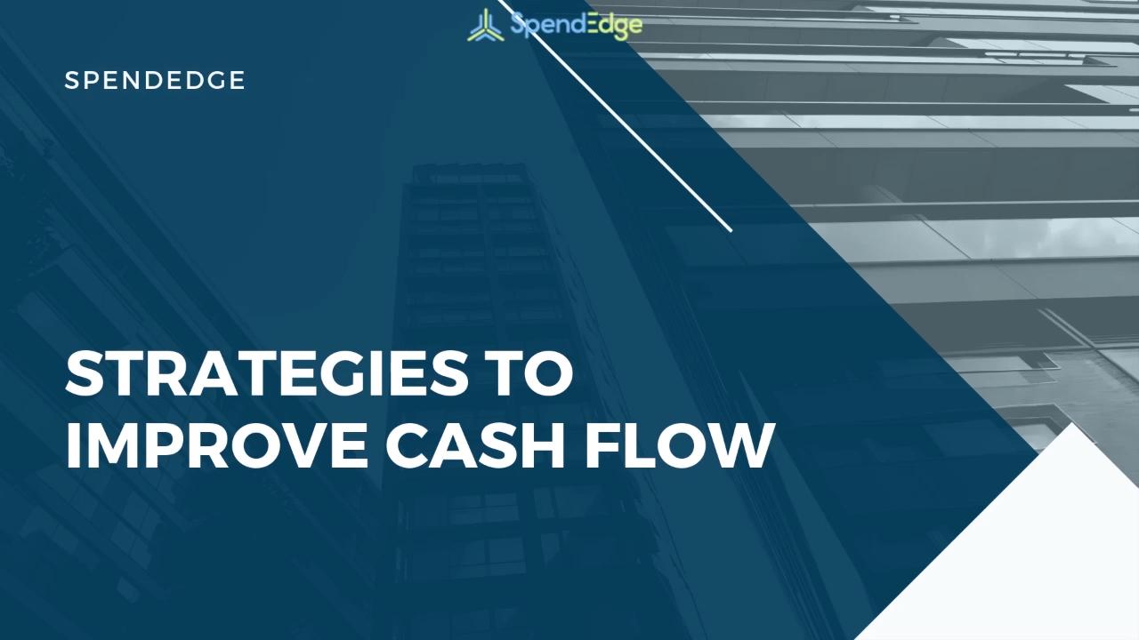 Strategies to Improve Cash Flow.
