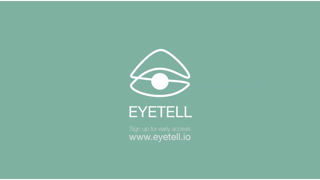 Eyetell - LOOK. AND SAY.