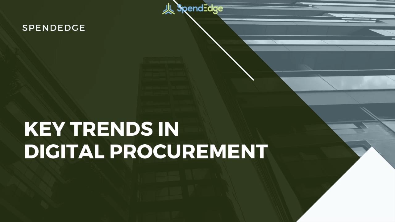 Key Trends in Digital Procurement.