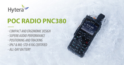 Hytera New PoC Radio PNC380 (Graphic: Business Wire)