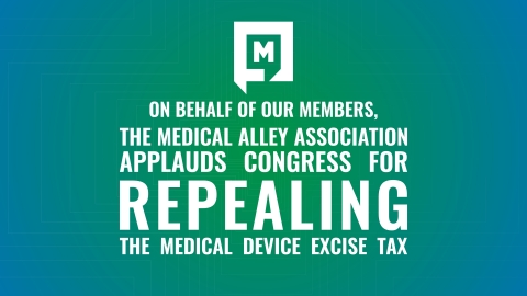 On behalf of our members, the Medical Alley Association applauds Congress for repealing the medical device excise tax (Photo: Business Wire).