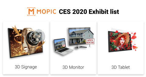 """MOPIC, a 3D VR Solutions Specialized Company, will launch its glasses-free 3D Monitor & Digital Signage at CES 2020. MOPIC will showcase Digital 3D Signage (4K, 32""""), Personal 3D Monitor (4K, 27"""") and HoloGlass. Digital 3D Signage (4K, 32"""") is a Glasses-free 3D signage that can be easily viewed under different angles. Users can expect outstanding advertising effects compared to normal digital signage. Personal 3D Monitor (4K, 27""""), based on accurate eye-tracking technology, is a personal display that allows user's full immersion under any circumstances. HoloGlass is a unique 3D film that converts your tablet into a 3D/VR device. (Graphic: Business Wire)"""