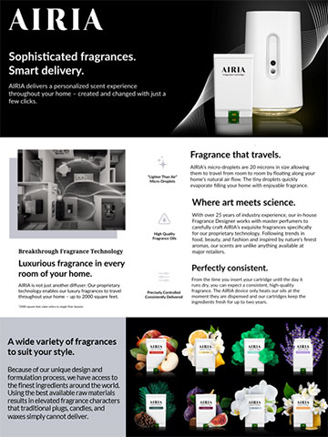 AIRIA is the cutting-edge connected home fragrance system that allows you to enjoy sophisticated, consistent scent through smart delivery.