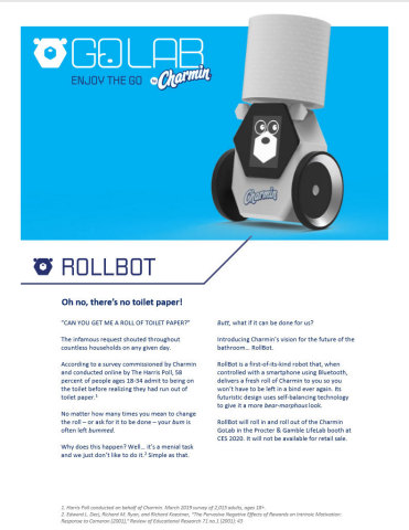 The Charmin RollBot is a first-of-its-kind robot that, when controlled with a smartphone using Bluetooth, delivers a fresh roll of Charmin to you so you won't be left in a bind ever again. (Graphic: Business Wire)
