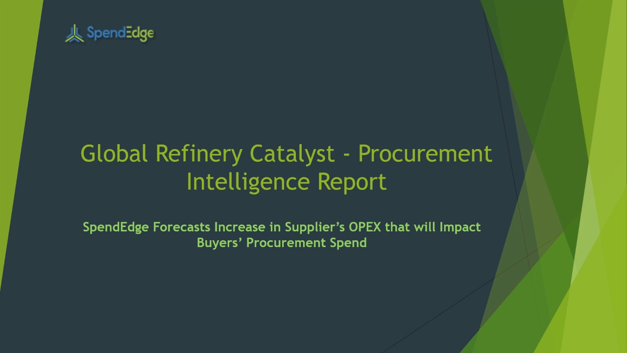 SpendEdge, a global procurement market intelligence firm, has announced the release of its Global Refinery Catalyst Market - Procurement Intelligence Report.