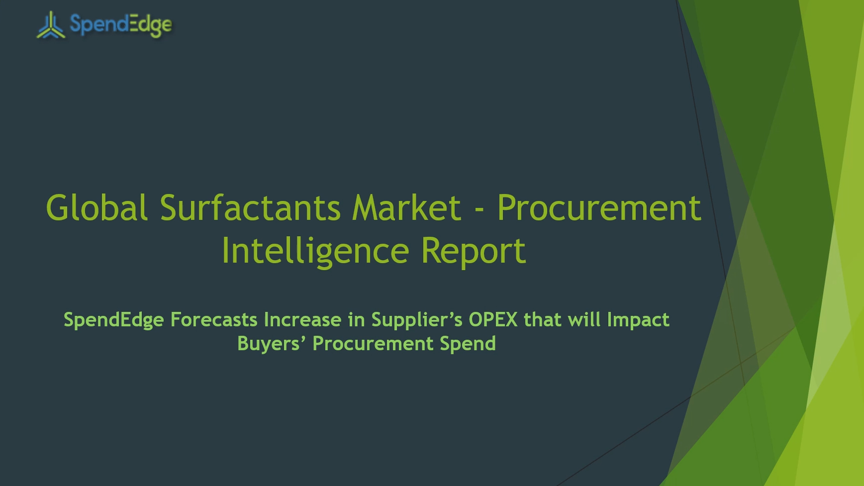 SpendEdge, a global procurement market intelligence firm, has announced the release of its Global Surfactants Market - Procurement Intelligence Report.