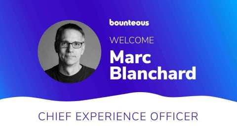 Bounteous has tapped Marc Blanchard as its Chief Experience Officer, a new position at the leading insights-driven digital experience agency. (Photo: Business Wire)