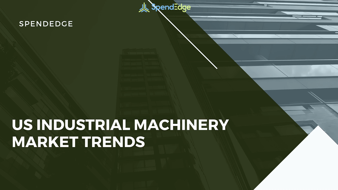 US Industrial Machinery Market Trends.
